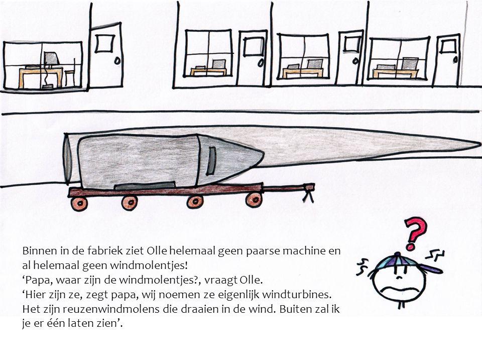 Binnen in de fabriek ziet Olle helemaal geen paarse machine en al helemaal geen windmolentjes! 'Papa, waar zijn de windmolentjes?, vraagt Olle. 'Hier