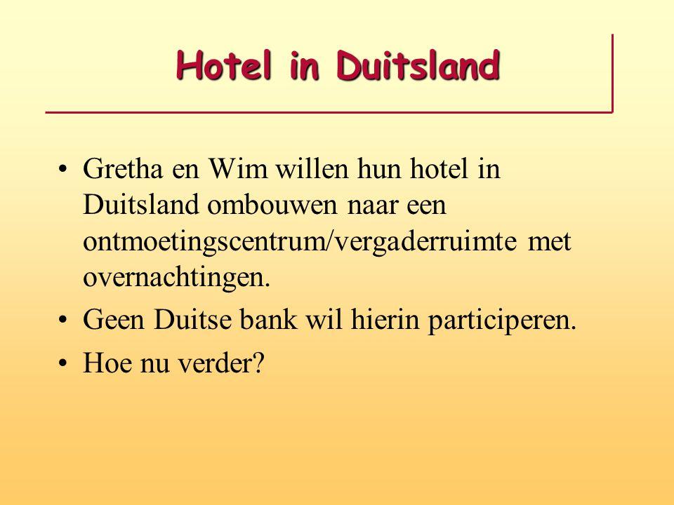 Hotel in Duitsland Gretha en Wim willen hun hotel in Duitsland ombouwen naar een ontmoetingscentrum/vergaderruimte met overnachtingen. Geen Duitse ban