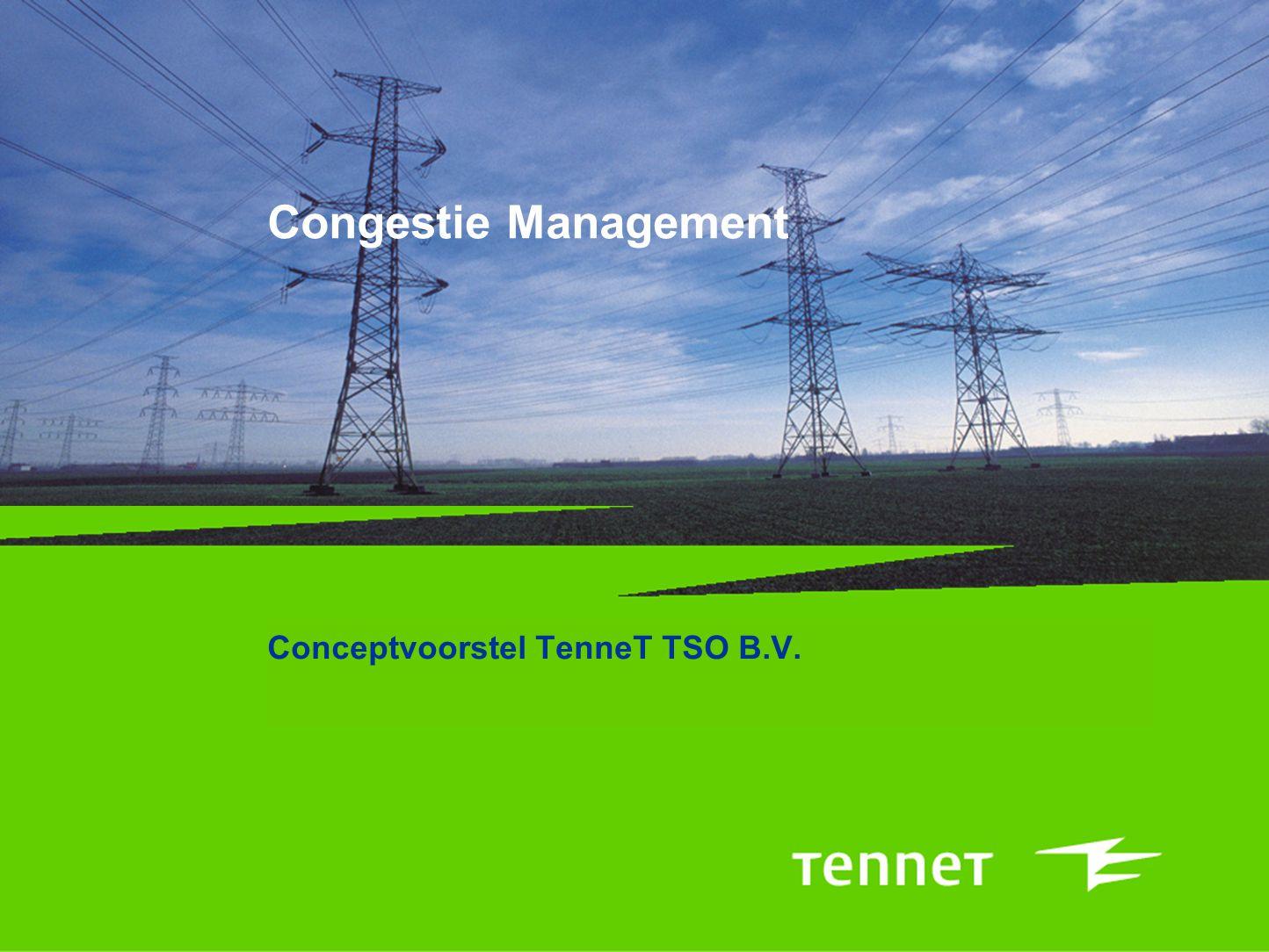 Congestie Management Conceptvoorstel TenneT TSO B.V.
