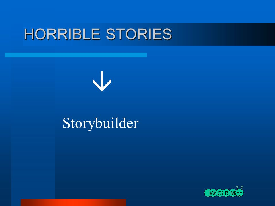 HORRIBLE STORIES  Storybuilder