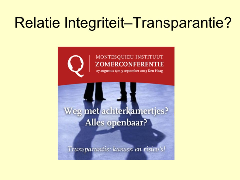 Relatie Integriteit–Transparantie?