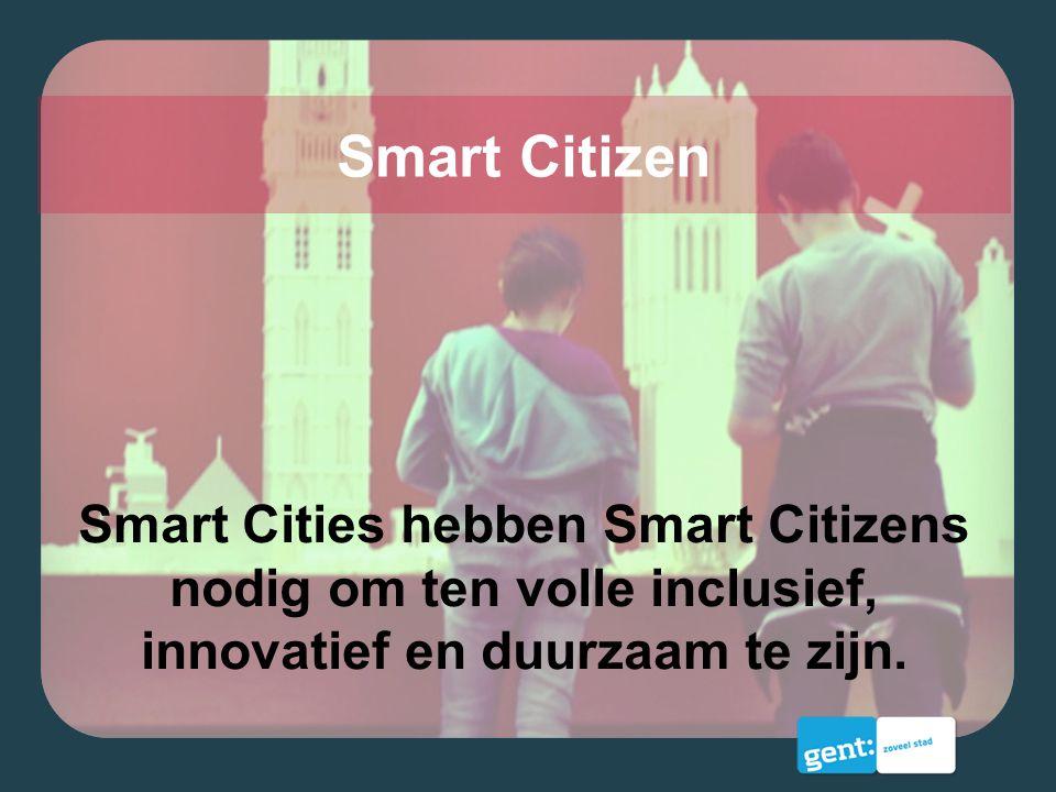 Smart Cities hebben Smart Citizens nodig om ten volle inclusief, innovatief en duurzaam te zijn. Smart Citizen