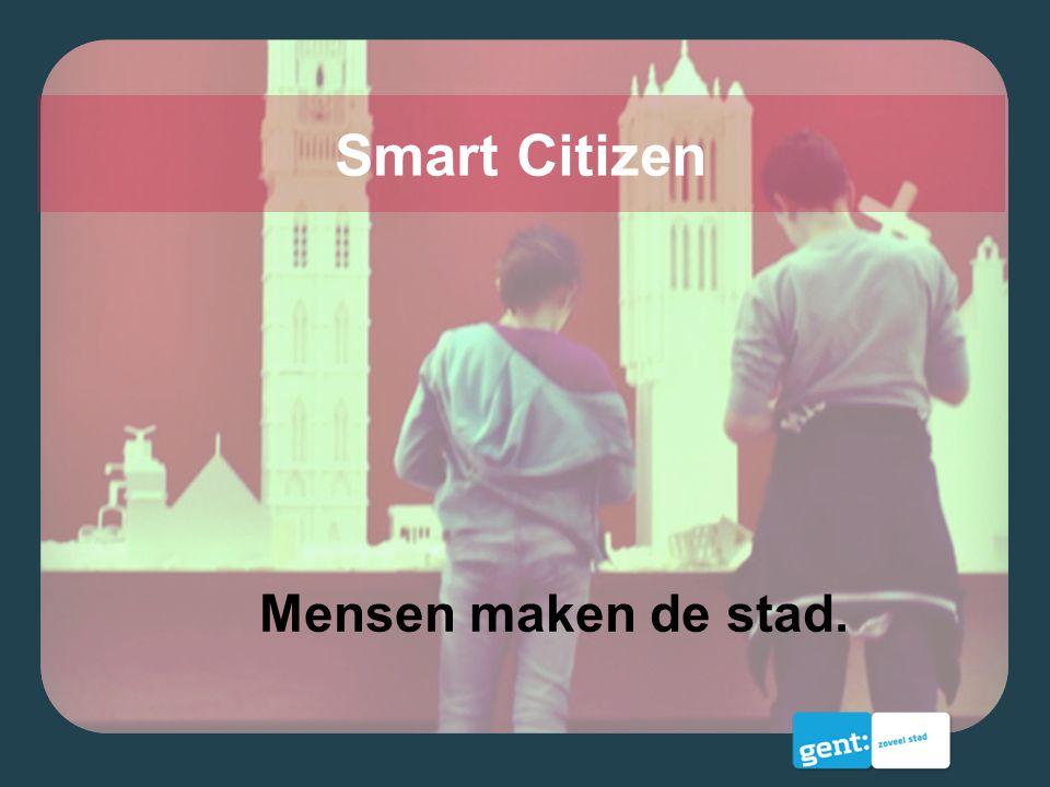 Mensen maken de stad. Smart Citizen