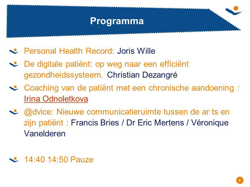 Réunion - Date 6 Programma Personal Health Record: Joris Wille De digitale patiënt: op weg naar een efficiënt gezondheidssysteem. Christian Dezangré C
