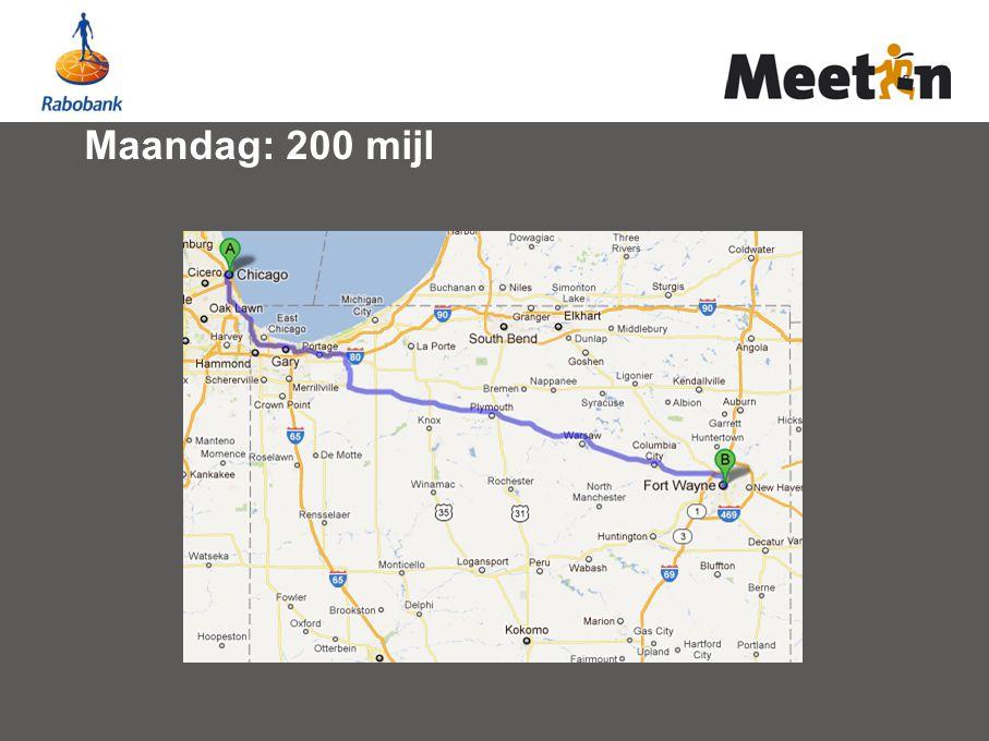 Maandag: 200 mijl