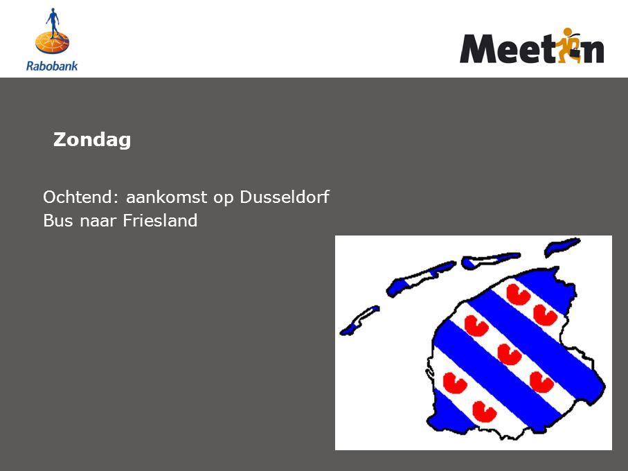 Zondag Ochtend: aankomst op Dusseldorf Bus naar Friesland
