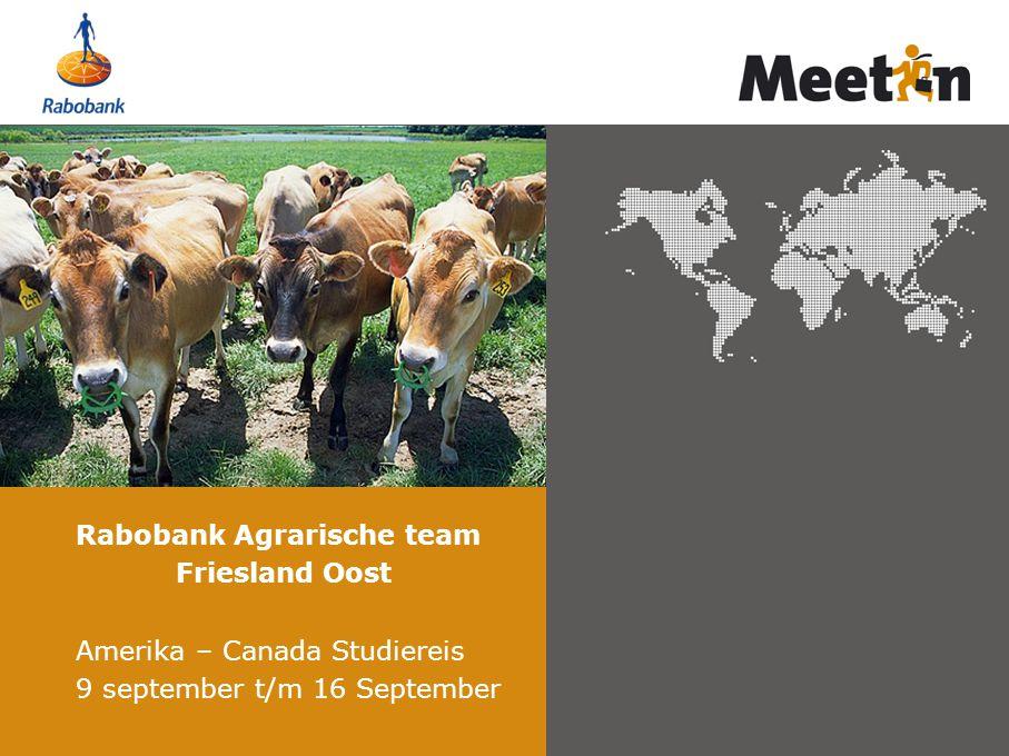 Rabobank Agrarische team Friesland Oost Amerika – Canada Studiereis 9 september t/m 16 September