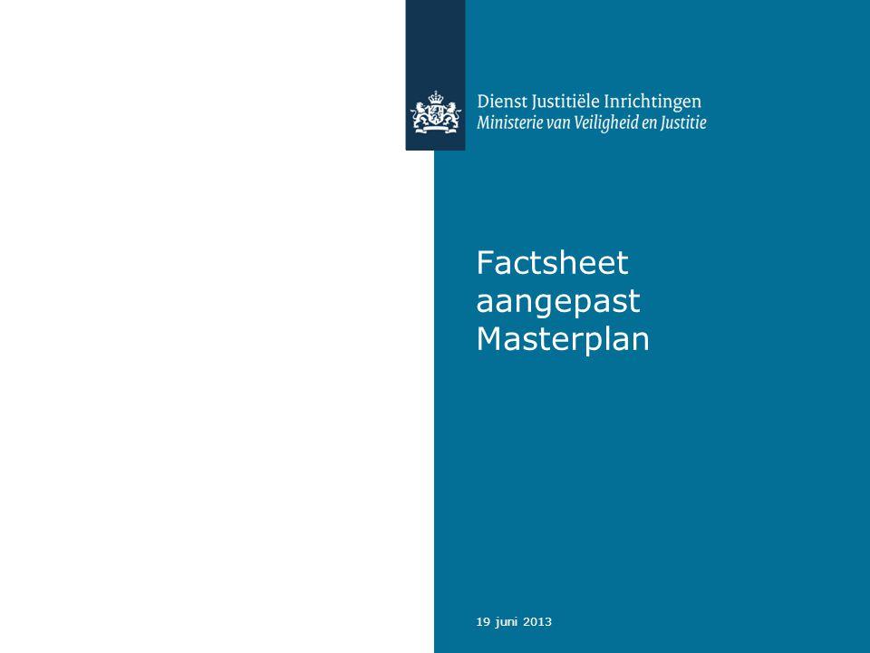 19 juni 2013 Factsheet aangepast Masterplan