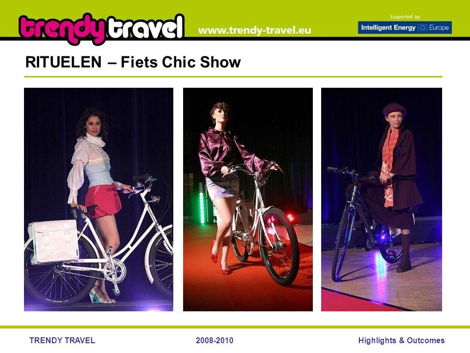 Highlights & OutcomesTRENDY TRAVEL2008-2010 RITUELEN – Fiets Chic Show