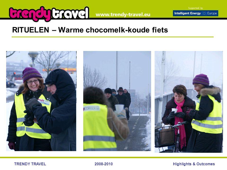 Highlights & OutcomesTRENDY TRAVEL2008-2010 RITUELEN – Warme chocomelk-koude fiets