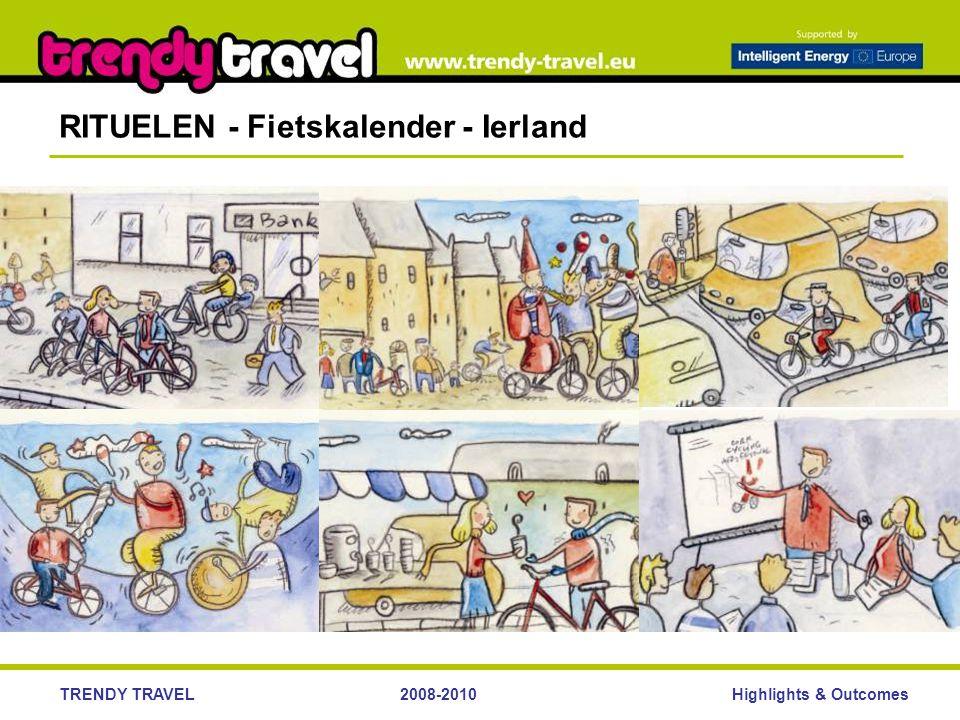 Highlights & OutcomesTRENDY TRAVEL2008-2010 RITUELEN - Fietskalender - Ierland