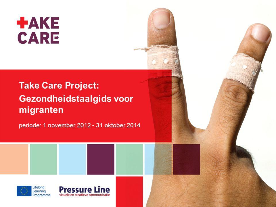 Take Care Project Gezond zijn is een van de belangrijkste voorwaarden om gelukkig te zijn en te kunnen functioneren in het leven van alledag.