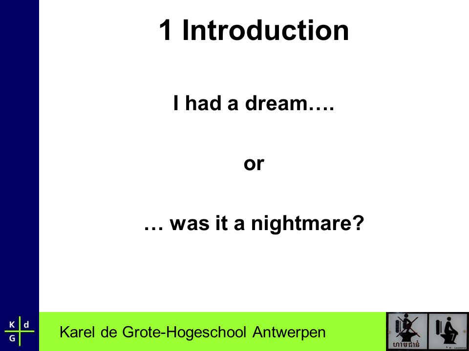 Karel de Grote-Hogeschool Antwerpen 3.5 Role lecturer LectureFacilitate
