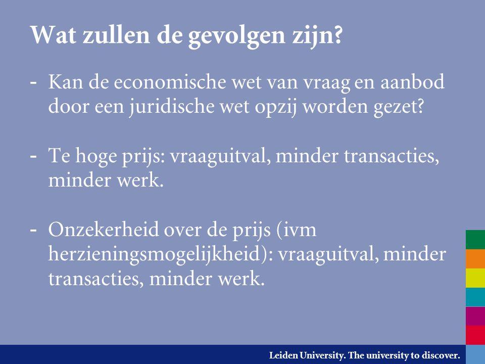 Leiden University.The university to discover. Wat zullen de gevolgen zijn.