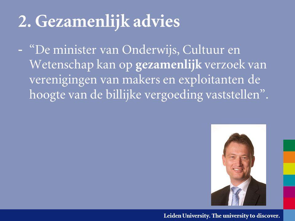 """Leiden University. The university to discover. 2. Gezamenlijk advies - """"De minister van Onderwijs, Cultuur en Wetenschap kan op gezamenlijk verzoek va"""