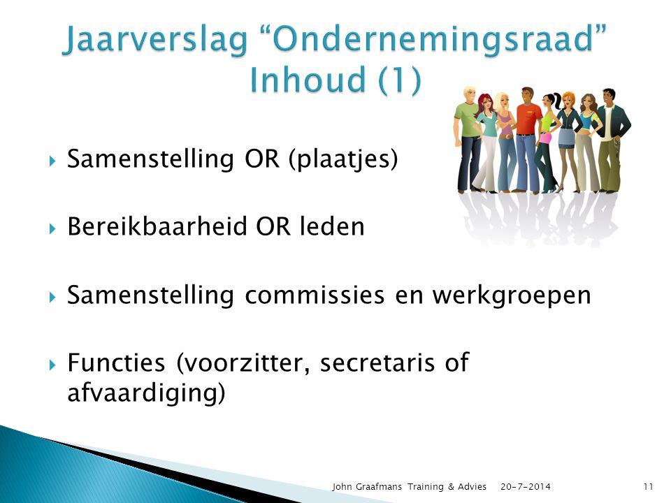  Samenstelling OR (plaatjes)  Bereikbaarheid OR leden  Samenstelling commissies en werkgroepen  Functies (voorzitter, secretaris of afvaardiging)