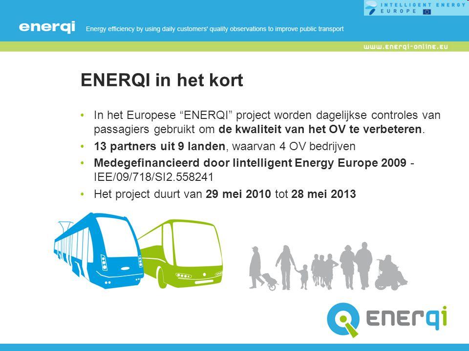 ENERQI in het kort In het Europese ENERQI project worden dagelijkse controles van passagiers gebruikt om de kwaliteit van het OV te verbeteren.