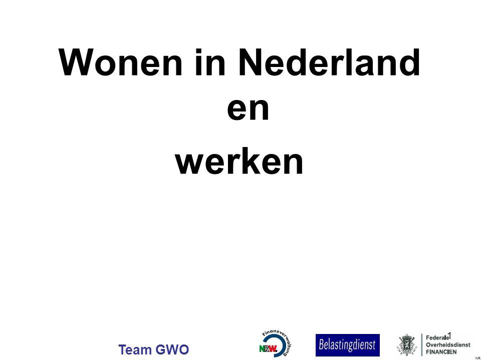 Team GWO Wonen in Nederland en werken NR 1