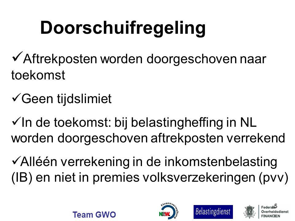 Team GWO Aftrekposten worden doorgeschoven naar toekomst Geen tijdslimiet In de toekomst: bij belastingheffing in NL worden doorgeschoven aftrekposten