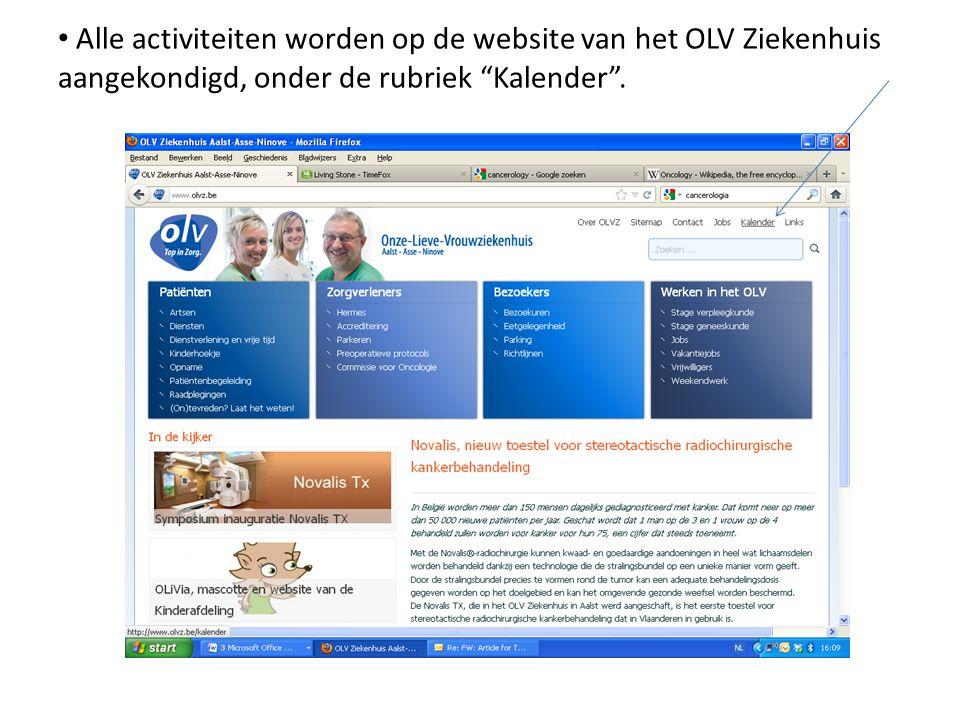 """Alle activiteiten worden op de website van het OLV Ziekenhuis aangekondigd, onder de rubriek """"Kalender""""."""