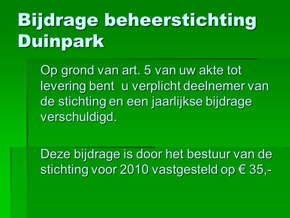 Bijdrage beheerstichting Duinpark Op grond van art.