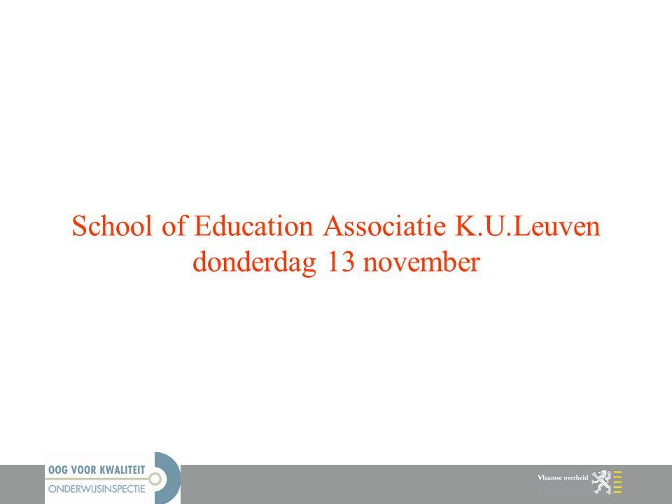 School of Education Associatie K.U.Leuven donderdag 13 november