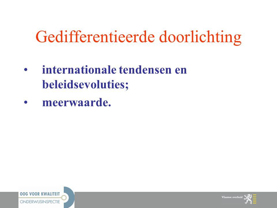 Gedifferentieerde doorlichting internationale tendensen en beleidsevoluties; meerwaarde.