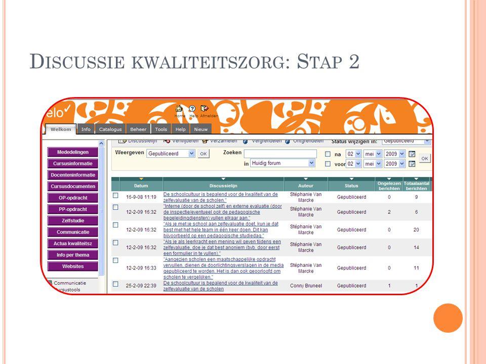 D ISCUSSIE KWALITEITSZORG : S TAP 2