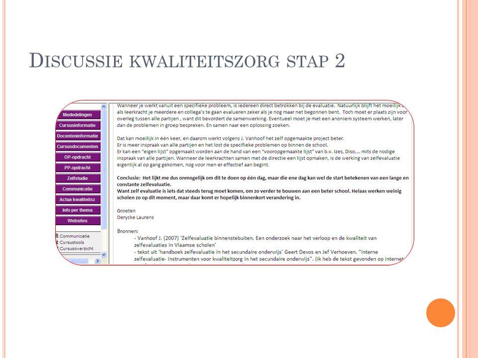D ISCUSSIE KWALITEITSZORG STAP 2