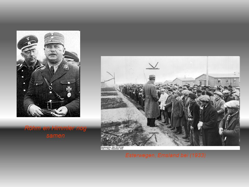 Röhm en Himmler nog samen Esterwegen, Emsland bei (1933)