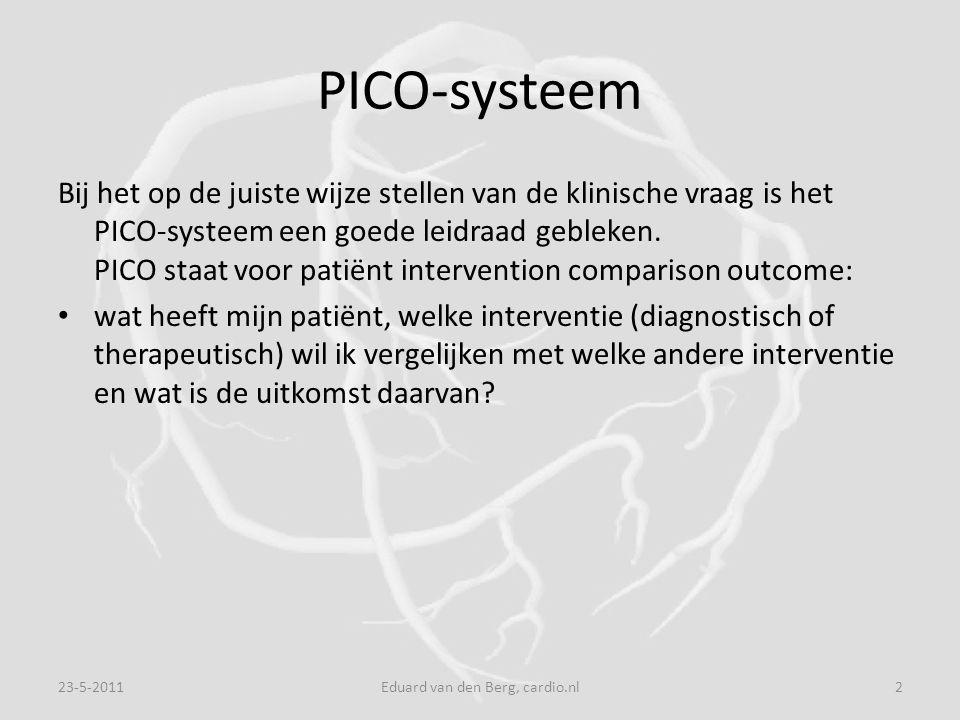 PICO-systeem Bij het op de juiste wijze stellen van de klinische vraag is het PICO-systeem een goede leidraad gebleken.