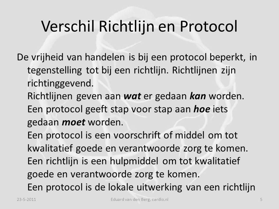Verschil Richtlijn en Protocol De vrijheid van handelen is bij een protocol beperkt, in tegenstelling tot bij een richtlijn.