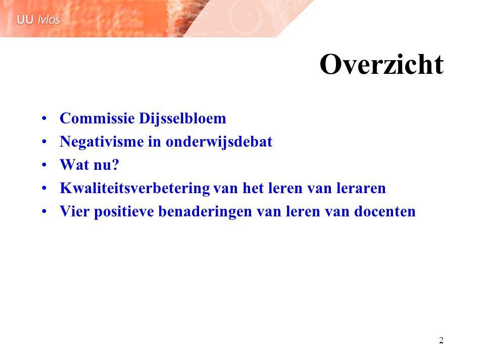 3 De commissie Dijsselbloem Basisvorming en studiehuis mislukt.