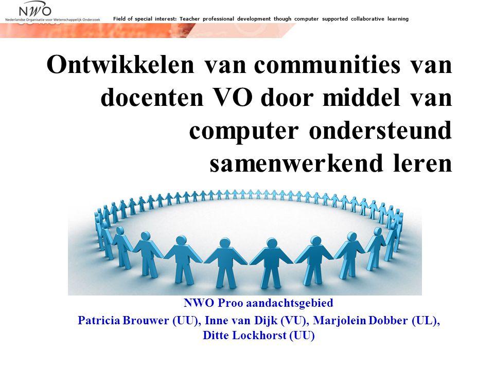 23 NWO-aandachtsgebied Doel: formuleren van ontwerpprincipes voor computer ondersteund samenwerkend leren die de ontwikkeling van docent communities stimuleren