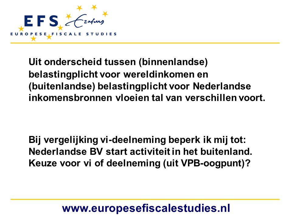 www.europesefiscalestudies.nl Uit onderscheid tussen (binnenlandse) belastingplicht voor wereldinkomen en (buitenlandse) belastingplicht voor Nederlan