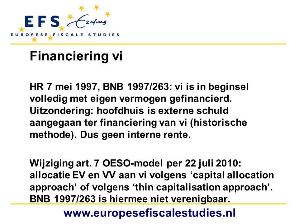 Financiering vi HR 7 mei 1997, BNB 1997/263: vi is in beginsel volledig met eigen vermogen gefinancierd. Uitzondering: hoofdhuis is externe schuld aan