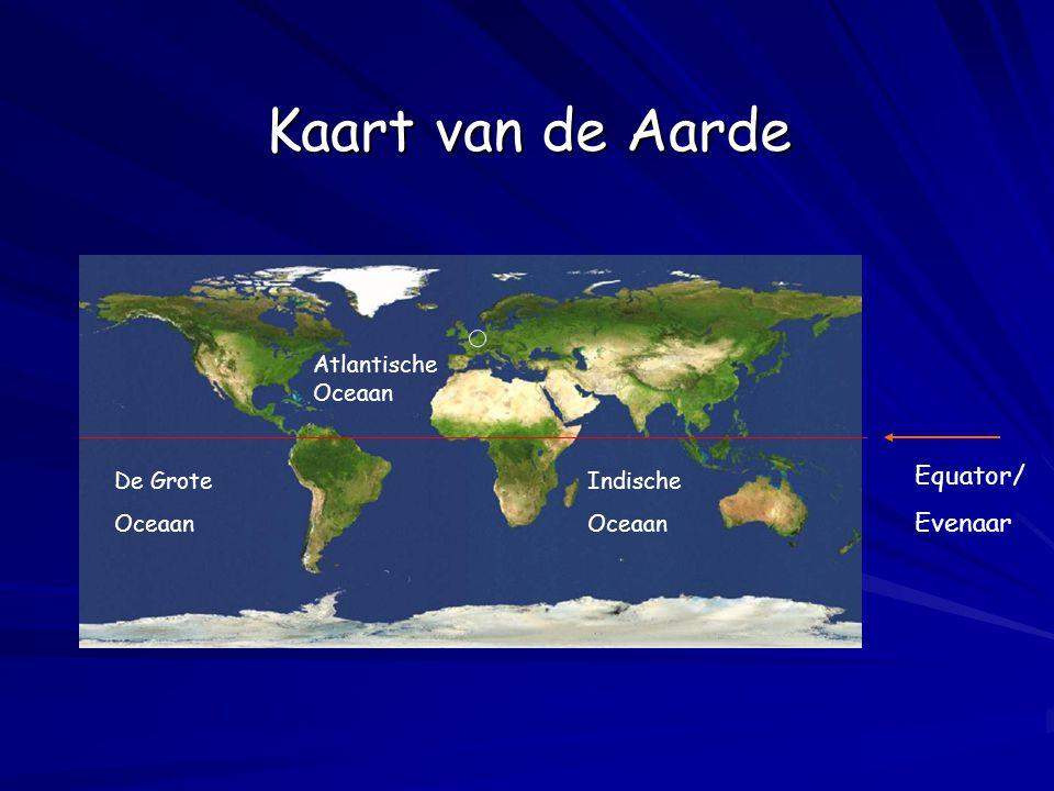 De Grote Oceaan Indische Oceaan Atlantische Oceaan Equator/ Evenaar Kaart van de Aarde