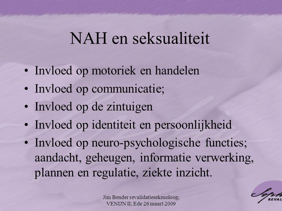 NAH en seksualiteit Invloed op motoriek en handelen Invloed op communicatie; Invloed op de zintuigen Invloed op identiteit en persoonlijkheid Invloed
