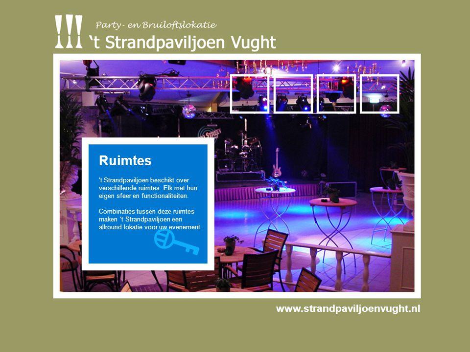Ruimtes 't Strandpaviljoen beschikt over verschillende ruimtes.
