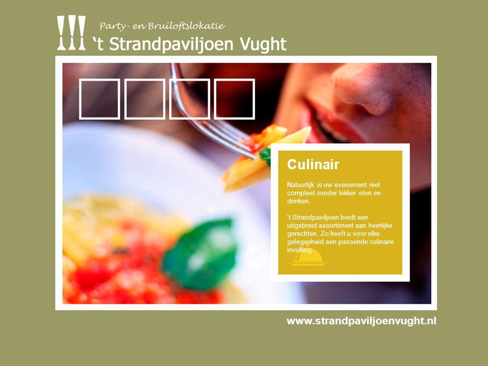 Culinair Natuurlijk is uw evenement niet compleet zonder lekker eten en drinken.