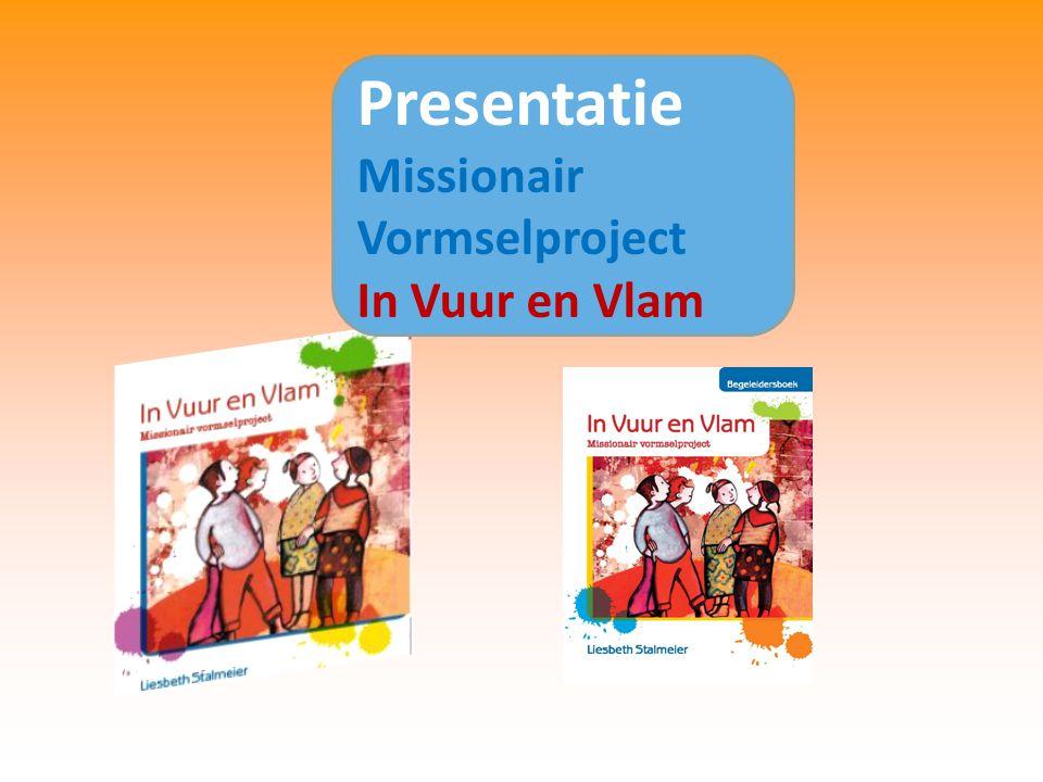 Presentatie Missionair Vormselproject In Vuur en Vlam