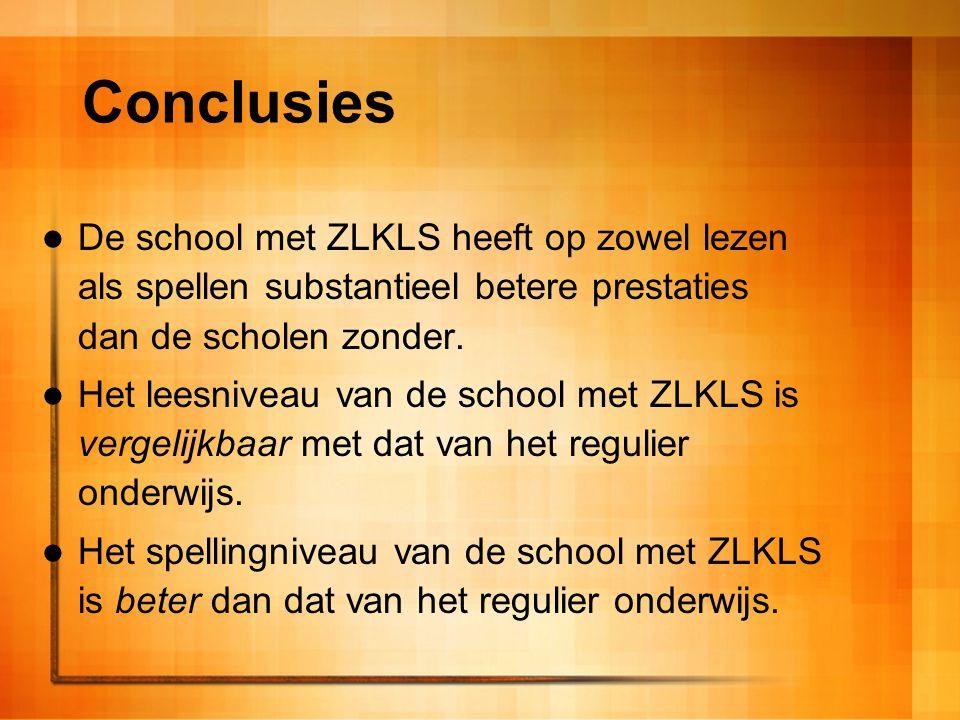 Conclusies De school met ZLKLS heeft op zowel lezen als spellen substantieel betere prestaties dan de scholen zonder. Het leesniveau van de school met