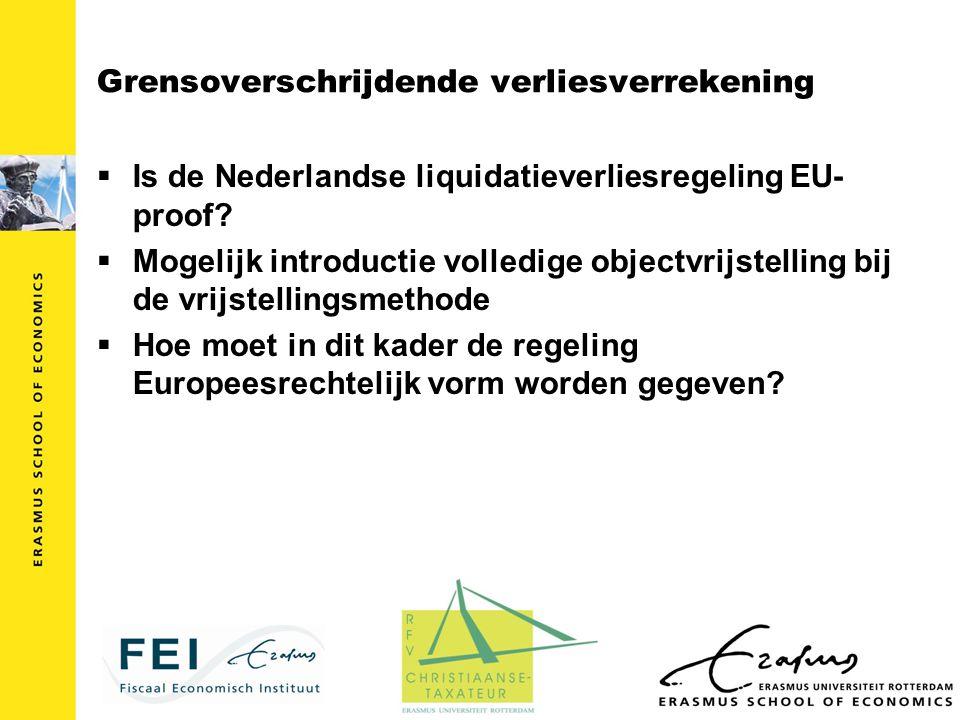 Grensoverschrijdende verliesverrekening  Is de Nederlandse liquidatieverliesregeling EU- proof?  Mogelijk introductie volledige objectvrijstelling b