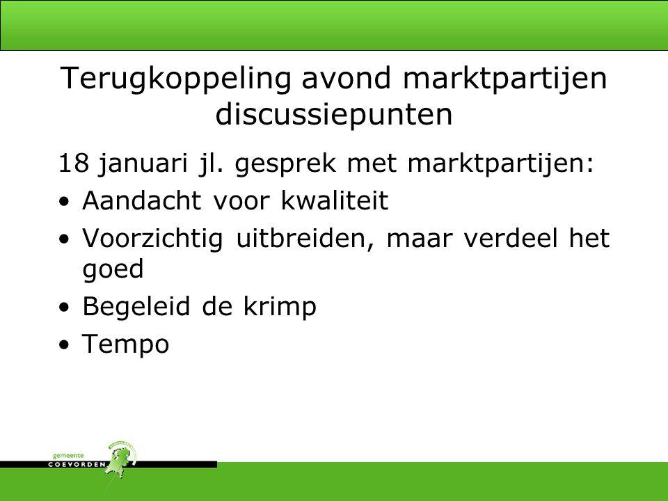 Terugkoppeling avond marktpartijen discussiepunten 18 januari jl.