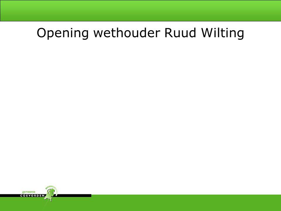 Opening wethouder Ruud Wilting