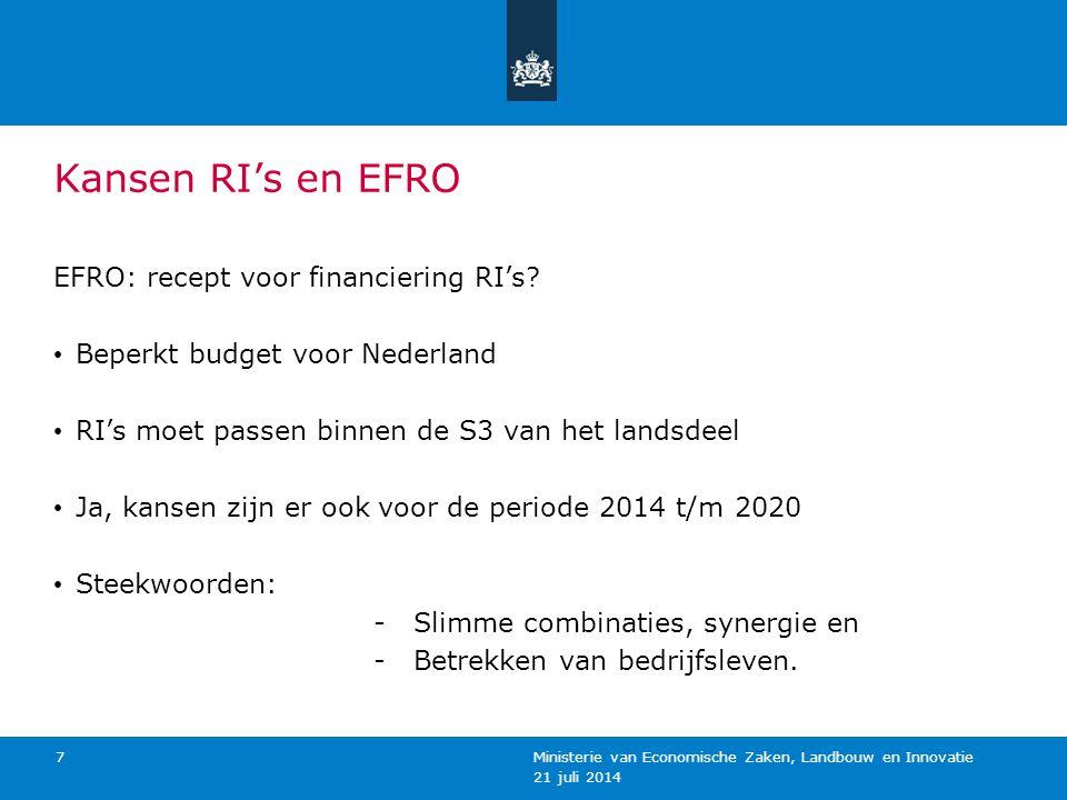 Kansen RI's en EFRO EFRO: recept voor financiering RI's? Beperkt budget voor Nederland RI's moet passen binnen de S3 van het landsdeel Ja, kansen zijn