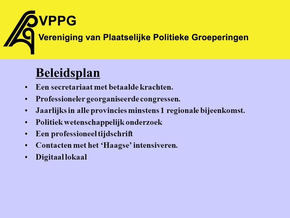 Beleidsplan Een secretariaat met betaalde krachten.