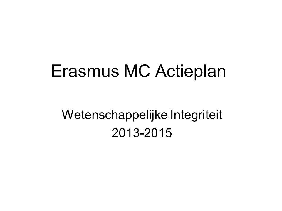 Erasmus MC Actieplan Wetenschappelijke Integriteit 2013-2015