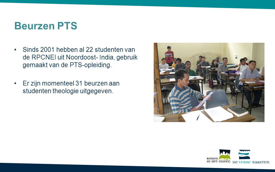 Beurzen PTS Sinds 2001 hebben al 22 studenten van de RPCNEI uit Noordoost- India, gebruik gemaakt van de PTS-opleiding.