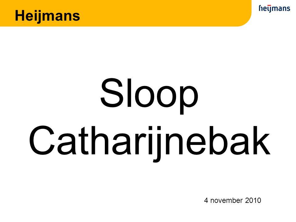 Inhoudsopgave Organisatie Verkeerssituatie Logistiek Sloop Catharijnebak Specifieke werkzaamheden Vragen